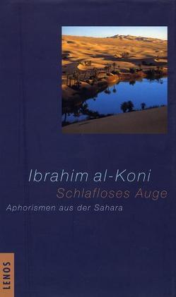 Schlafloses Auge von Fähndrich,  Hartmut, Koni,  Ibrahim al-, Sèbe,  Alain, Sèbe,  Berny