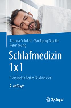 Schlafmedizin 1×1 von Crönlein,  Tatjana, Galetke,  Wolfgang, Young,  Peter