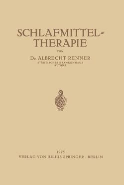 Schlafmittel-Therapie von Renner,  Albrecht