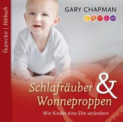 Schlafräuber und Wonneproppen von Boehm,  Rainer, Chapman,  Gary