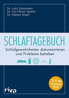 Schlaftagebuch von Graumann,  Lutz, Krapf,  Fabian, Walter,  Utz Niklas