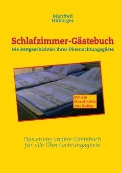 Schlafzimmer-Gästebuch von Hilberger,  Manfred