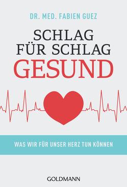 Schlag für Schlag gesund von Guez,  Fabien, Lefred-Thouron, Lohmann,  Kristin
