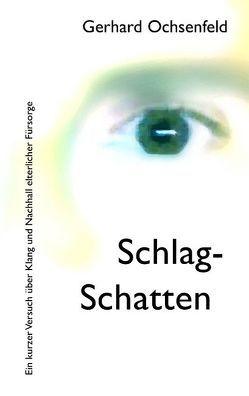 Schlag-Schatten von Ochsenfeld,  Gerhard