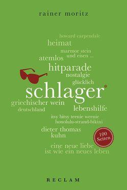 Schlager. 100 Seiten von Moritz,  Rainer