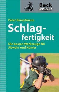 Schlagfertigkeit von Kenzelmann,  Peter