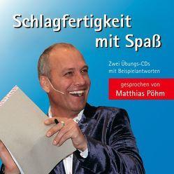 Schlagfertigkeit mit Spass von Pöhm,  Matthias