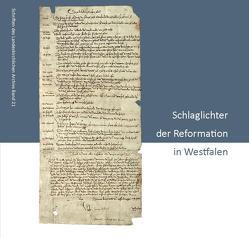 Schlaglichter der Reformation in Westfalen von Günther,  Wolfgang, Kamp,  Martin, Osterfinke,  Ingrun, Warkentin,  Anna