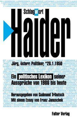 Schlagwort: Haider von Januschek,  Franz, Tributsch,  Gudmund