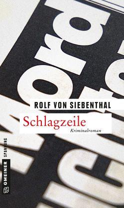 Schlagzeile von Siebenthal,  Rolf von
