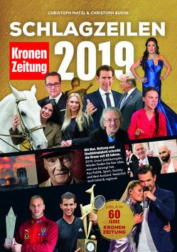 Schlagzeilen 2019 von Budin,  Christoph, Matzl,  Christoph