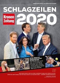 Schlagzeilen 2020 von Budin,  Christoph, Matzl,  Christoph