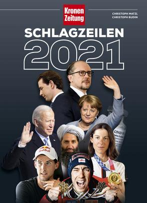 Schlagzeilen 2021 von Budin,  Christoph, Matzl,  Christoph