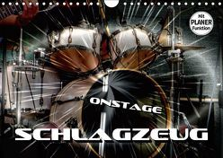 Schlagzeug onstage (Wandkalender 2019 DIN A4 quer) von Bleicher,  Renate