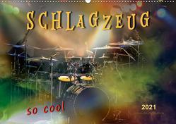 Schlagzeug – so cool (Wandkalender 2021 DIN A2 quer) von Roder,  Peter