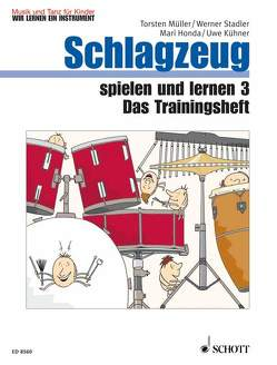 Schlagzeug spielen und lernen von Billaudelle,  Diana, Hartmann,  Wolfgang, Honda,  Mari, Kühner,  Uwe, Müller,  Torsten, Nykrin,  Rudolf, Regner,  Hermann, Stadler,  Werner