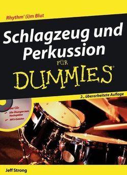 Schlagzeug und Perkussion für Dummies von Steffen,  Eva, Strong,  Jeff
