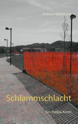 Schlammschlacht von Heßelmann,  Andreas
