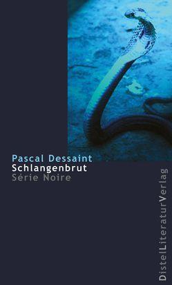 Schlangenbrut von Dessaint,  Pascal, Grän,  Katarina