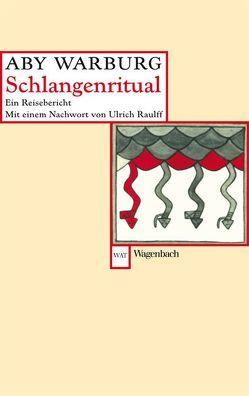 Schlangenritual von Raulff,  Ulrich, Warburg,  Aby