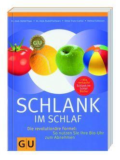 Schlank im Schlaf – Die revolutionäre Formel von Gillesen,  Helmut, Pape,  Dr. med. Detlef, Schwarz,  Dr. med. Rudolf, Trunz-Carlis,  Elmar