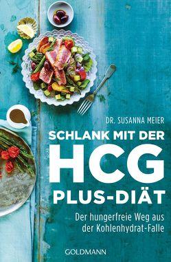 Schlank mit der HCG-plus-Diät von Meier,  Susanna