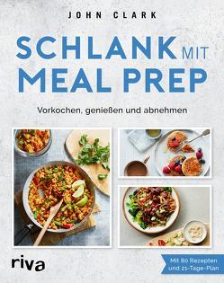 Schlank mit Meal Prep von King,  Meal Prep
