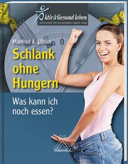 Schlank ohne Hunger von Ullrich,  Manfred A