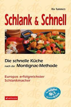 Schlank & Schnell von Frisch,  Diethild, Montignac,  Michel, Strzeletz,  Angela, Tummers,  Ria