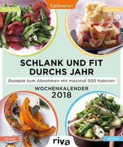 Schlank und fit durchs Jahr von Eat,  Smarter!