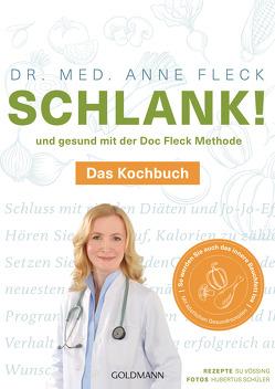 Schlank! und gesund mit der Doc Fleck Methode von Fleck,  Anne