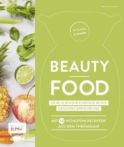 Schlank und schön – Beauty-Food: Dein leichter Einstieg in die gesunde Ernährung von Niemoeller,  Heike