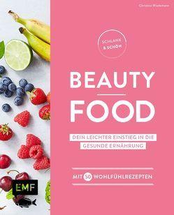Schlank und schön – Beauty-Food von Buchczik,  Nadja, Wiedemann,  Christina