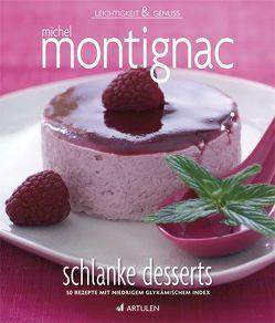 Schlanke Desserts von Lanneretonne,  Anthony, Montignac,  Michel, Strzeletz,  Angela