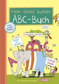 Schlau für die Schule: Mein dickes buntes ABC-Buch zum Schulanfang (mit Buchstaben-Poster) von Fuchs,  Caroline, Rothmund,  Sabine