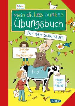 Schlau für die Schule: Mein dickes buntes Übungsbuch für den Schulstart