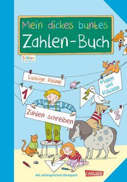 Schlau für die Schule: Mein dickes buntes Zahlen-Buch von Fuchs,  Caroline, Rothmund,  Sabine