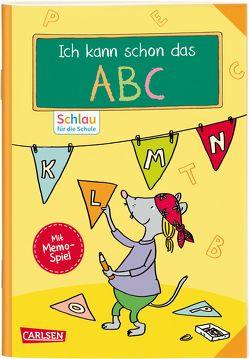 Schlau für die Schule: VE5 Ich kann schon das ABC von Mildner,  Christine, Schnabel,  Dunja