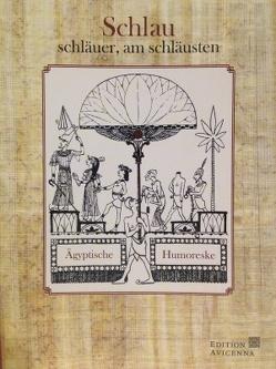Schlau, schläuer, am schläusten von Seyppel,  Carl Maria