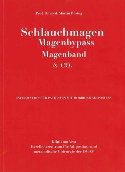 Schlauchmagen Magenbypass Magenband & Co. von Büsing,  Martin