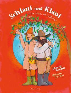 Schlaui und Klaui von BARDILL,  LINARD, Cordes,  Miriam