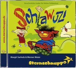 Schlawuzi von Meier,  Werner, Sarholz,  Margit