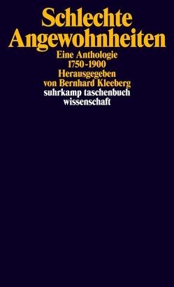 Schlechte Angewohnheiten von Kleeberg,  Bernhard