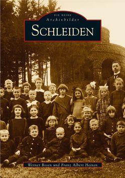 Schleiden von Heinen,  Franz A, Rosen,  Werner