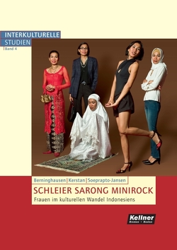 Schleier Sarong Minirock von Berninghausen,  Jutta, Kerstan,  Birgit, Soeprapto-Jansen,  Nena