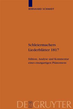 Schleiermachers Liederblätter 1817 von Schmidt,  Bernhard