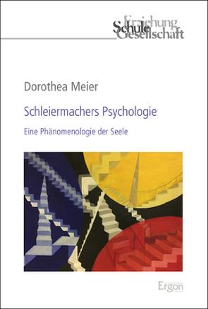 Schleiermachers Psychologie von Meier,  Dorothea
