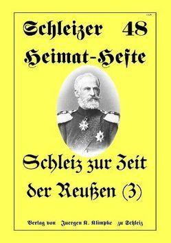 Schleiz zur Zeit der Reußen (Teil 3) von Klimpke,  Juergen K.