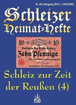 Schleiz zur Zeit der Reußen (Teil 4) von Klimpke,  Juergen K.