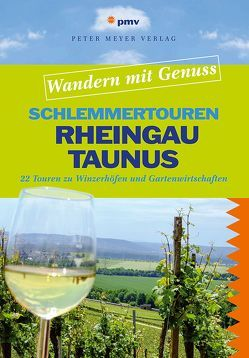 Schlemmertouren Rheingau & Taunus von Steinmaus,  Anna
